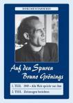 DVD: Auf den Spuren Bruno Grönings, Teil I+II