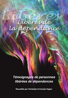 Libérés de la dépendance (FR) - E-Book