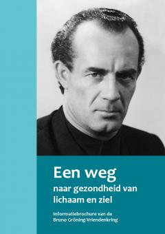 Een weg naar gezondheid van lichaam en ziel (NL)