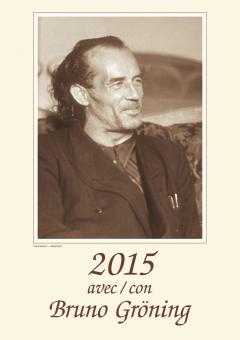 Kalender Bruno Gröning 2015, französich - italienisch