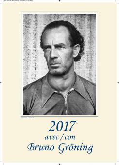 Kalender Bruno Gröning 2017, französich - italienisch
