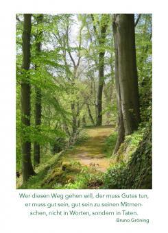 Spruchkarte: Wer diesen Weg gehen will