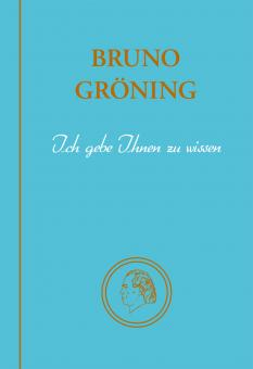 Bruno Gröning - Ich gebe Ihnen zu wissen _ E-Book