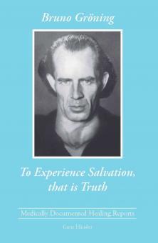 Das Heil erfahren, das ist Wahrheit (englisch) - E-Book