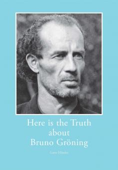 Here is the Truth about Bruno Gröning