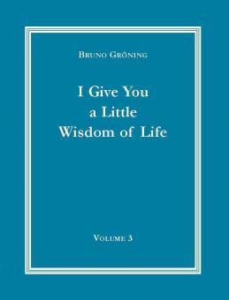 Ich gebe Ihnen eine kleine Lebensweisheit, Band 3 (Englisch) - E-Book