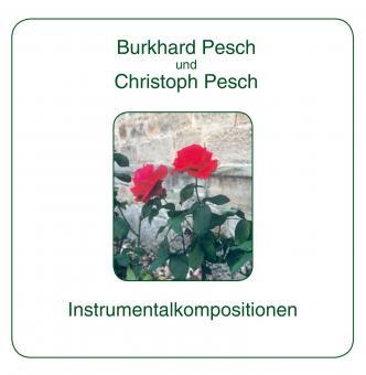 CD: Instrumentalkompositionen B. und Ch. Pesch