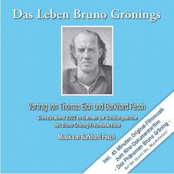 CD: Das Leben Bruno Grönings (Doppel-CD)