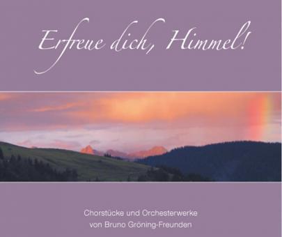 Downlaod-CD: Erfreue dich, Himmel!