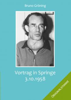 Downlaod-CD: Vortrag Springe 3. Oktober 1958