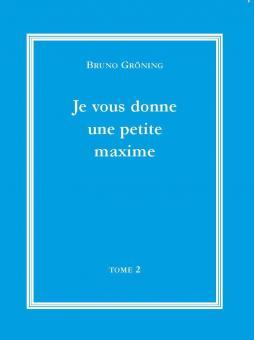 Ich gebe Ihnen eine kleine Lebensweisheit (französisch), Bd.2_E-Book