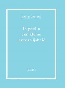 Ich gebe Ihnen eine kleine Lebensweisheit Bd. 1 (niederländisch)_E-Book
