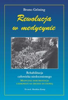 Bruno Gröning - Revolution in der Medizin (polnisch)