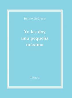 Ich gebe Ihnen eine kleine Lebensweisheit Bd. 1 (spanisch); E-Book