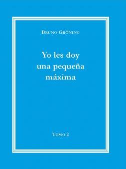 Ich gebe Ihnen eine kleine Lebensweisheit Bd. 2 (spanisch); E-Book