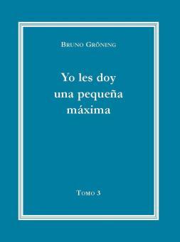 Ich gebe Ihnen eine kleine Lebensweisheit, Band 3 (Spanisch) - E-Book