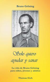 Ich will nur helfen und heilen (spanisch) - E-Book