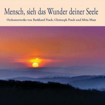 CD: Mensch, sieh das Wunder deiner Seele (Homme, vois la merveille de ton âme)
