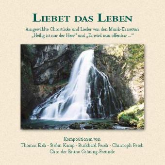 CD: Liebet das Leben