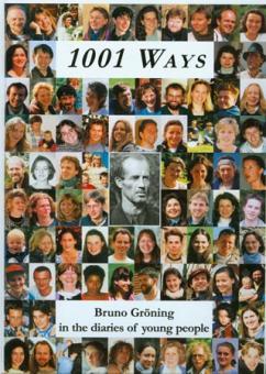 1001 Weg - Bruno Gröning in Tagebüchern junger Menschen (englisch)