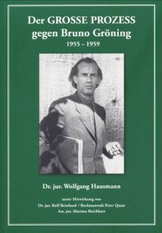Der GROSSE PROZESS gegen Bruno Gröning 1955-59