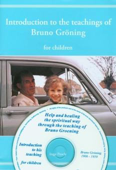 Introduction Booklet to the Teaching of Bruno Gröning for Children