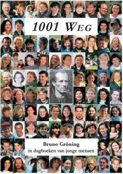 1001 Weg – Bruno Gröning in dagboeken van jonge mensen