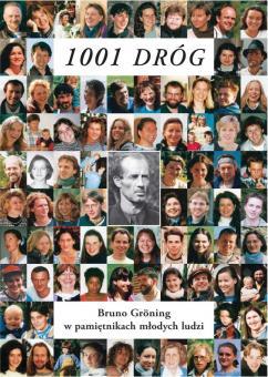 1001 Weg - Bruno Gröning in Tagebüchern junger Menschen (polnisch)