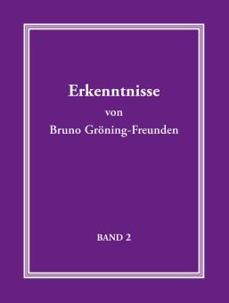 Erkenntnisse von Bruno Gröning-Freunden - Band 2