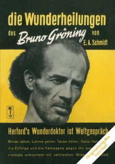 Die Wunderheilungen des Bruno Gröning