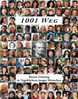 1001 Weg – Bruno Gröning in Tagebüchern junger Menschen