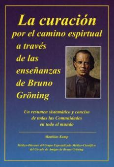 Sanación por el camino espiritual a través de la enseñanza de Bruno Gröning