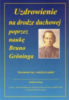 Heilung auf geistigem Weg durch die Lehre Bruno Grönings (polnisch)