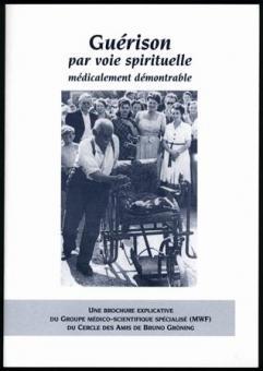 Heilung auf geistigem Weg medizinisch beweisbar (französisch)