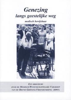 Heilung auf geistigem Weg medizinisch beweisbar (niederländisch)
