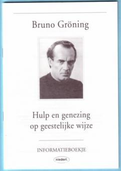 Hilfe und Heilung auf geistigem Weg (niederländisch)