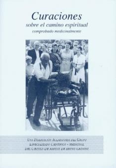 Heilung auf geistigem Weg medizinisch beweisbar (spanisch)