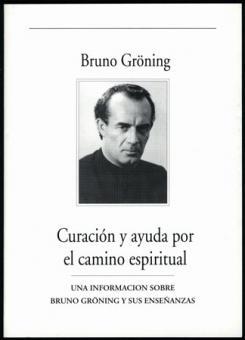 Hilfe und Heilung auf geistigem Weg (spanisch)