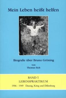 Mein Leben heißt helfen - Biografie über Bruno Gröning