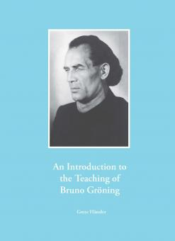The Teaching of Bruno Gröning (Introductory Set)