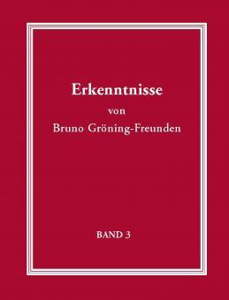 Erkenntnisse von Bruno Gröning-Freunden-Band 3