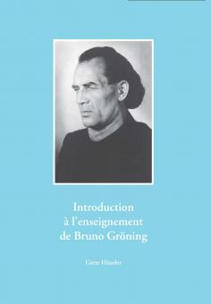 L''enseignement de Bruno Gröning – Set d''introduction
