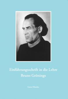 Die Lehre Bruno Grönings (Einführungsset)