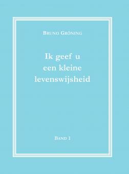 Ich gebe Ihnen eine kleine Lebensweisheit Bd. 1 (niederländisch)