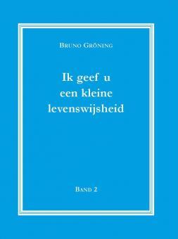 Ich gebe Ihnen eine kleine Lebensweisheit Bd. 2 (niederländisch)