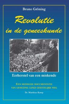 Bruno Gröning - Revolution in der Medizin (niederländisch)
