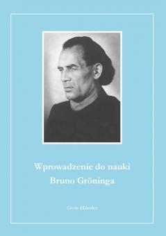 Nauka Bruno Gröninga (zestaw wprowadzający)