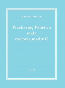 Ich gebe Ihnen eine kleine Lebensweisheit Bd. 1 (polnisch)